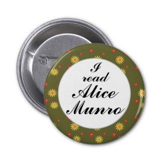 """Chapa """"Yo leo a Alice Munro"""", ganadora del Premio Nobel de Literatura 2013."""